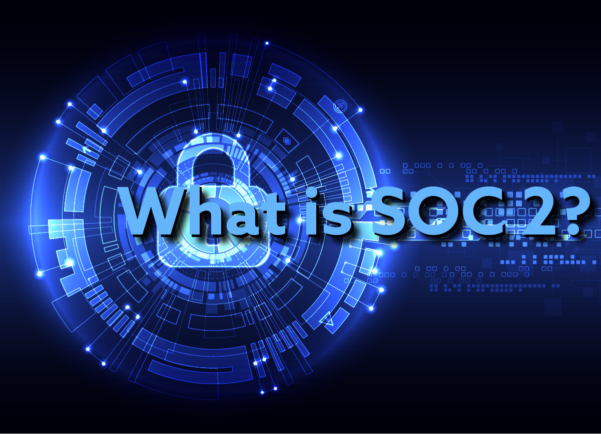 What is SOC 2?